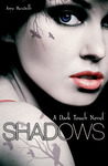 Shadows (Dark Touch, #1)