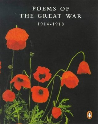 Poems of the Great War 1914-1918 by Richard Aldington