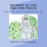 Murphy in the Paw Paw Patch