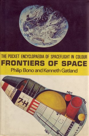 Frontiers of Space (The Pocket Encyclopaedia of Spaceflight in Colour, #2)