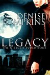 Legacy by Denise Tompkins