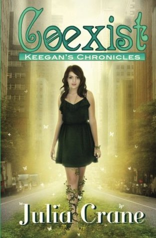 Coexist (Keegan's Chronicles, #1)