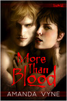 More Than Blood (Arcane Crossbreeds, #1)