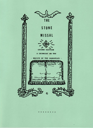 The Stone Missal by Robert Blanchard