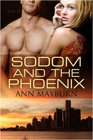 Sodom and the Phoenix by Ann Mayburn