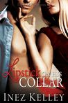 Lipstick on his Collar by Inez Kelley