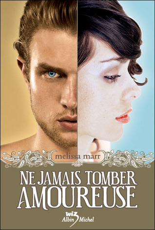 Ne jamais tomber amoureuse (Wicked lovely, #1)