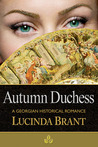 Autumn Duchess (Roxton Series, #3)