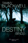 Destiny Binds by Tammy Blackwell