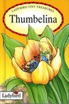 Thumbelina (Ladybird Tiny Treasures)