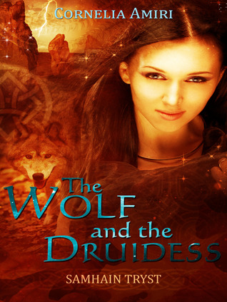 The Wolf and the Druidess