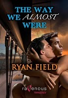 The Way We Almost Were by Ryan Field