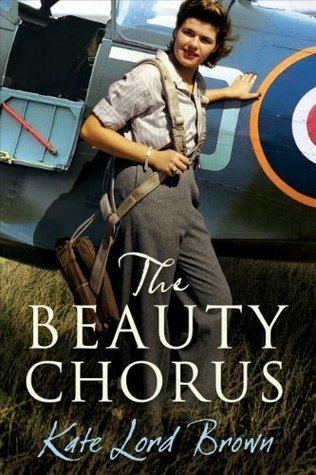 The Beauty Chorus by Kate Lord Brown