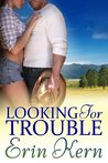 Looking for Trouble (Trouble, #1)