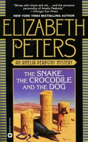The Snake, the Crocodile and the Dog (Amelia Peabody, #7)