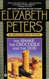 The Snake, the Crocodile &amp; the Dog (Amelia Peabody, #7)