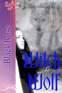 The Witch and the Wolf by Tricia Schneider