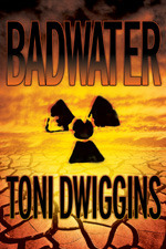 Badwater by Toni Dwiggins