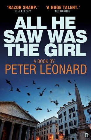 All He Saw Was The Girl by Peter Leonard