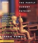 The Partly-Cloudy Patriot by Sarah Vowell