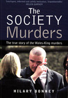 The Society Murders: The true story of the Wales-King murders