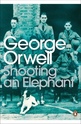 """how to shoot an elephant and """"shooting an elephant"""" summary key points: the narrator is a colonial policeman in british burma who is disrespected by the local people the narrator learns that an elephant is ravaging a bazaar."""