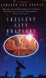 Crescent City Rhapsody (Nanotech, #3)
