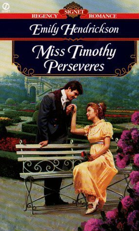 Miss Timothy Perseveres by Emily Hendrickson