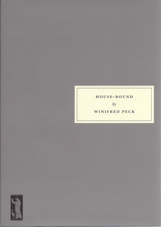 House-Bound by Winifred Peck