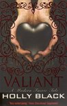 Valiant (The Modern Tales Of Faerie, #2)