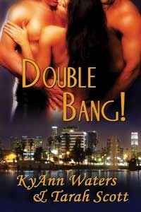Double Bang! by KyAnn Waters