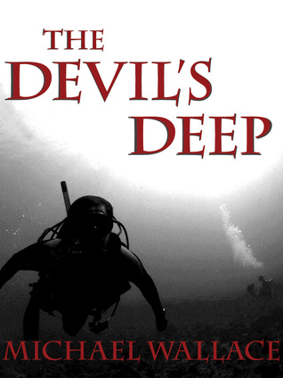 The Devil's Deep by Michael  Wallace