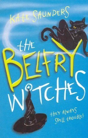 The Belfry Witches by Kate Saunders