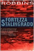 Fortezza Stalingrado by David L. Robbins