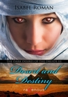 Desert and Destiny (The Dark Desires of the Druids #3)