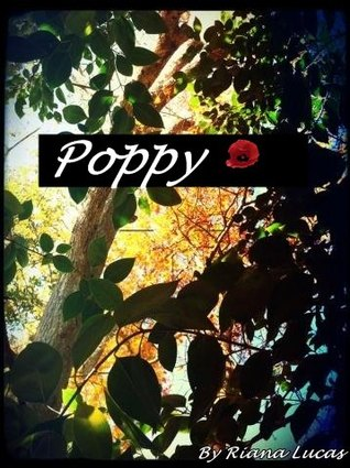 Poppy by Riana Lucas