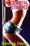 The Accidental Stripper (Accidental, #2)
