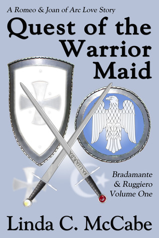 Quest of the Warrior Maid by Linda C. McCabe