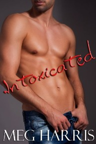 Intoxicated by Meg Harris