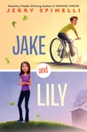 Jake and Lily by Jerry Spinelli
