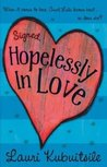 Signed, Hopelessly in Love