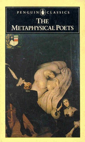 The Metaphysical Poets by Helen Louise Gardner