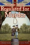 Regulated for Murder by Suzanne Adair