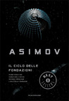 Il ciclo delle Fondazioni by Isaac Asimov