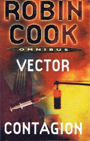 Vector / Contagion by Robin Cook