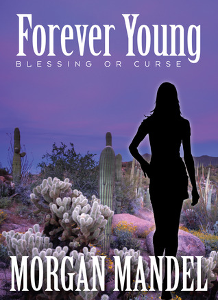 Forever Young by Morgan Mandel