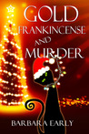 Gold Frankincense and Murder