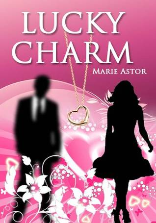 Lucky Charm by Marie Astor