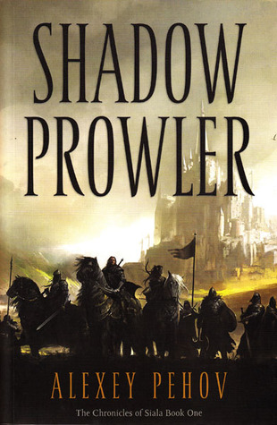 Shadow Prowler (Chronicles of Siala #1)