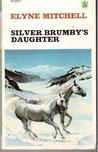 Silver Brumby's Daughter (Silver Brumby, #2)